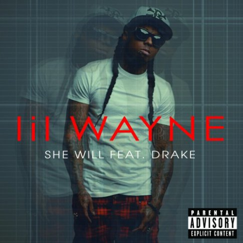 Tha Carter IV / She Will (Feat. Drake) (2011)